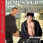 Remi's Pup: Brac Pack, Book 4: Siren Publishing Everlasting Classic ManLove | Lynn Hagen