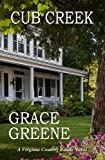 Cub Creek: A Virginia Country Roads Novel (Cub Creek Series Book 1)