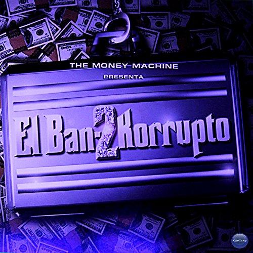 The Money Machine Presenta: El...