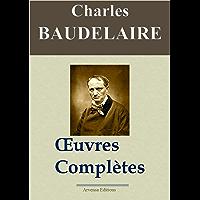 Charles Baudelaire: Oeuvres complètes et annexes - annotées et illustrées - Arvensa Editions (French Edition)