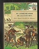 img - for El comendador de Alc ntara book / textbook / text book