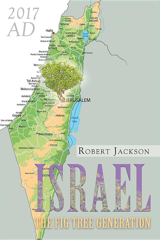 Israel: The Fig Tree Generation