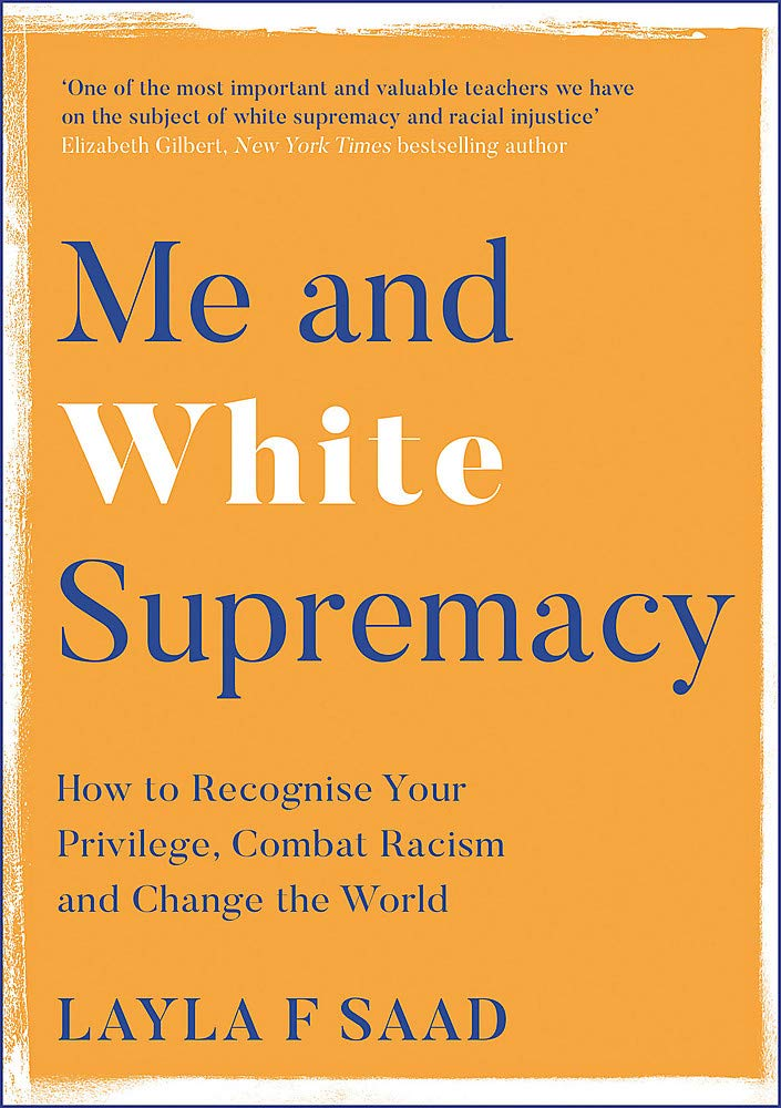 Book cover of 'Me and White Supremacy'