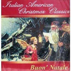 various artists italian american christmas classics buon 39 natale music. Black Bedroom Furniture Sets. Home Design Ideas