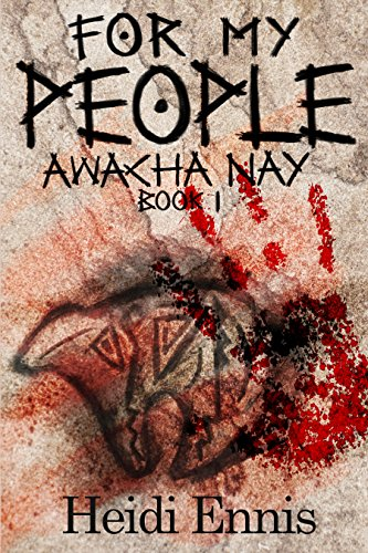 For My People: Awacha Nay by [Ennis, Heidi]