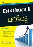 Estatística II. Para Leigos