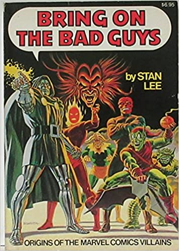 Amazon Bring On The Bad Guys Origins Of Marvel Comics Villains 9780671223557 Stan Lee Books