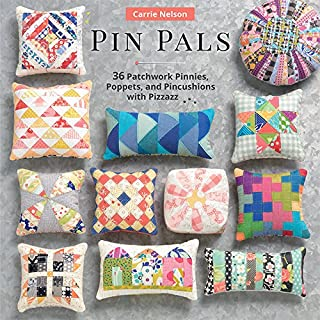 Book Cover: Pin Pals: 40 Patchwork Pinnies, Poppets, and Pincushions with Pizzazz