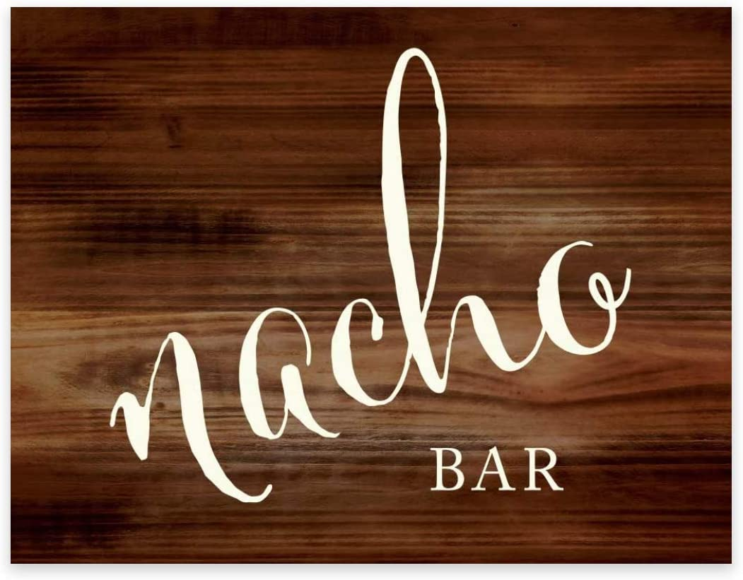 Andaz Press Wedding Party Signs, Rustic Wood Print, 8.5x11-inch, Nacho Bar Reception Dessert Table Sign, 1-Pack, Food Station Decor Signage for Outdoor Weddings