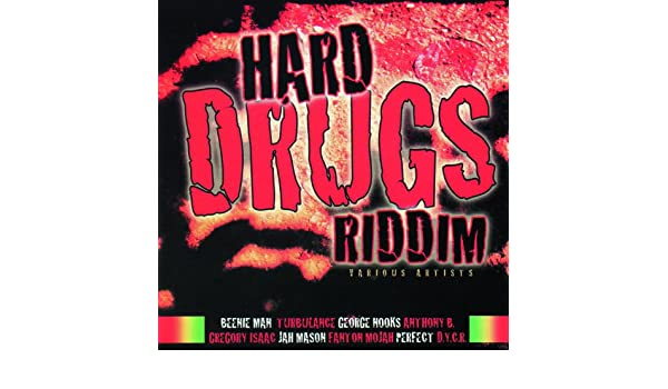 Hard Drugs Riddim by Various artists on Amazon Music