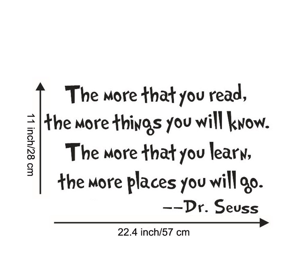 The More That You Read The More Things You Will Know -Dr Seuss Wall  Stickers Art Quote Sticker Home Decor