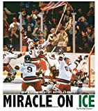 img - for Miracle on Ice: How a Stunning Upset United a Country (Captured History Sports) book / textbook / text book