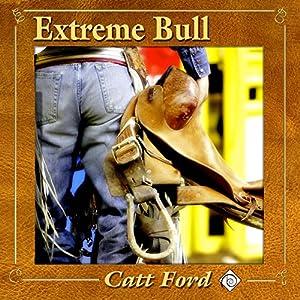 Extreme Bull Hörbuch