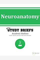 Neuroanatomy Kindle Edition