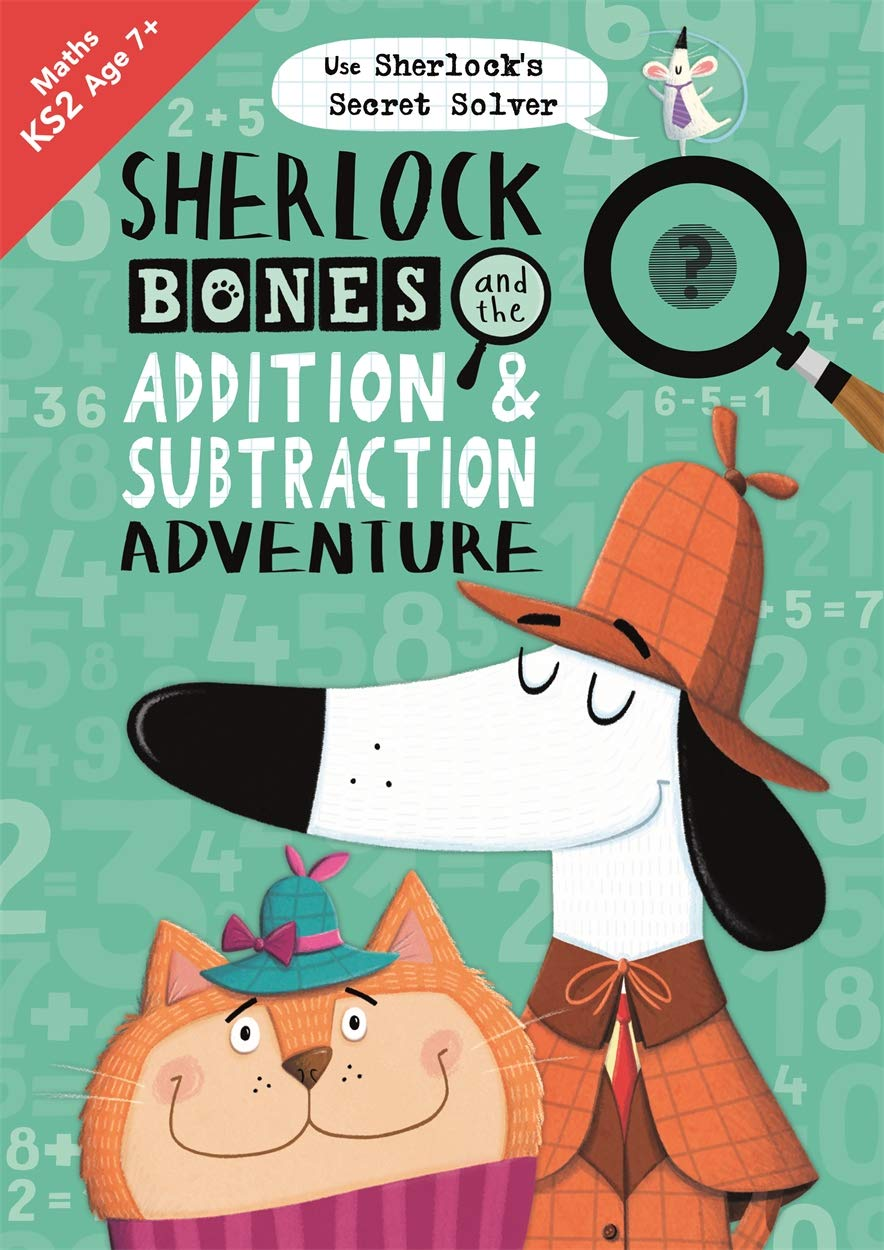 Buy Sherlock Bones and the Addition and Subtraction Adventure ...