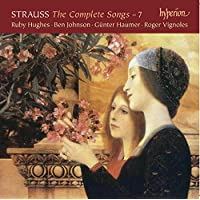 Strauss:Complete Songs Vol 7 [Ruby Hughes; Gunter Haumer; Ben Johnson; Roger Vignoles] [HYPERION: CDA68074]