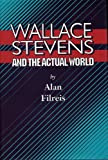 img - for Wallace Stevens and the Actual World (Princeton Legacy Library) book / textbook / text book
