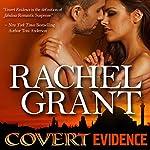 Covert Evidence | Rachel Grant