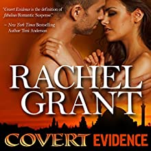 Covert Evidence Audiobook by Rachel Grant Narrated by Nicol Zanzarella
