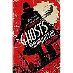 Ghosts of Manhattan (A Ghost Novel)