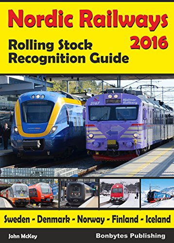 Railway Stock - Nordic Railways - Rolling Stock Recognition Guide 2016