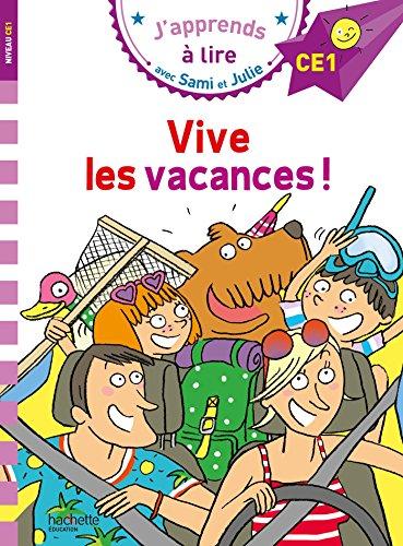 Sami et Julie CE1 Vive les vacances !