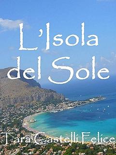 SICILIA - La Isla del Sol