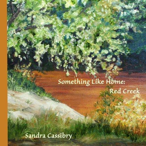 Read Online Something Like Home: Red Creek pdf