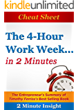 Cheat Sheet: The 4-hour Workweek ...In 2 Minutes - The Entrepreneur's Summary of Timothy Ferriss's Best Selling Book…