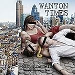 Wanton Times | Mitch Vandell