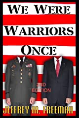 We Were Warriors Once, Revised Edition Paperback