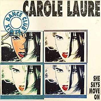 Carole Laure - Carole Laure - She Says Move On (Dance Club Remix) - Fnac  Music - 590001 - Amazon.com Music 65cbe1a3476