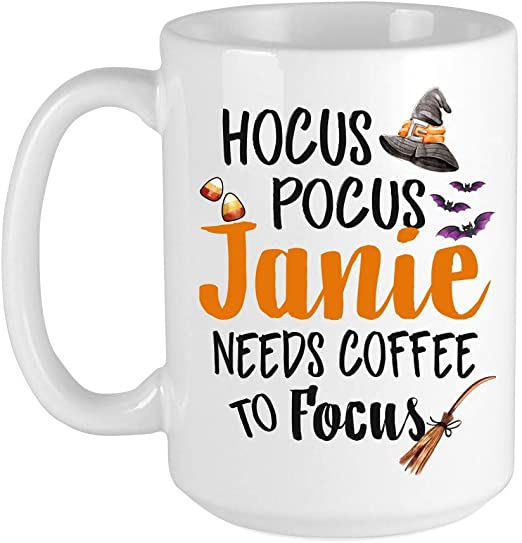 Amazon Com Funny Halloween Coffee Mug Hocus Pocus Janie Needs Coffee To Focus Adding Name Halloween Coffee Mugs Halloween Bats Witch Hat Gift Ideas For Halloween Decor Halloween Gifts For