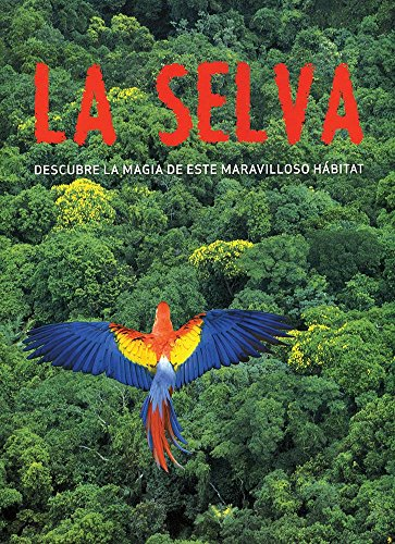 Descargar Libro Selva, La - Descubre La Magia De Este Maravilloso Habitat Gill Davies