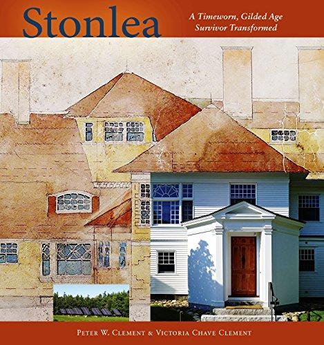 Stonlea  A Timeworn Gilded Age Survivor Transformed