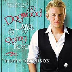 Dogwood Days & Spring Fever