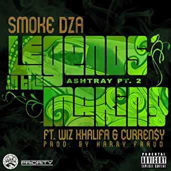 Legends in the making (ashtray pt. 2) [explicit] by smoke dza on.