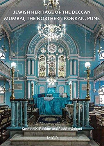 Jewish Heritage of the Deccan: Mumbai, The Northern Konkan and Pune