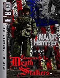 Major Hammer in the Chronicles of the Death Stalkers: Kill Hammer (Prequel Trilogy Graphic Novel Book 1)