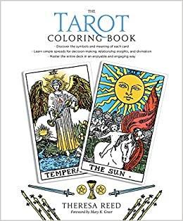 fa2250df3a4d31 The Tarot Coloring Book  Theresa Reed, Mary K. Greer  9781622037902   Amazon.com  Books