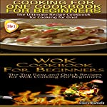 Cook Books Box Set: Cooking for One: Cookbook for Beginners + Wok Cooking for Beginners, Book 2 | Claire Daniels
