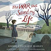 The War That Saved My Life | Kimberly Brubaker Bradley