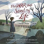 The War That Saved My Life de Kimberly…