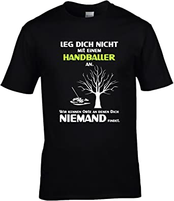 handball sprüche Fun Shirt Herren Leg Dich nicht mit einem Handballer an Sprüche  handball sprüche