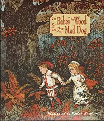 The Babes in the Wood/ Elegy of the Mad Dog