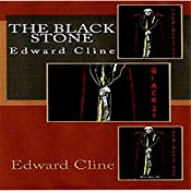 The Black Stone: A Detective Novel of 1930: A Cyrus Skeen Mystery, Book 6 | Edward Cline