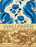 Wallpaper: A History of Style and Trends