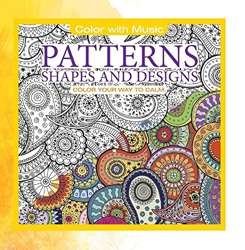 Price comparison product image Patterns,  Shapes and Designs: Color With Music (Deluxe Version)