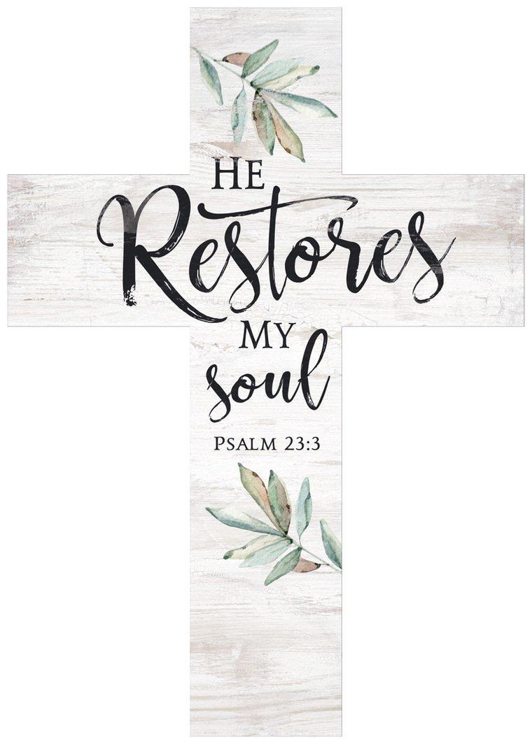 P. Graham Dunn He Restores My Soul Greenery Whitewash 8.5 x 12 Solid Pine Wood Wall Hanging Cross