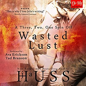 Wasted Lust Audiobook